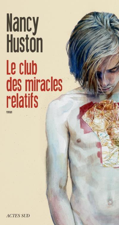 été-club-des-miracles-relatifs-nancy-huston