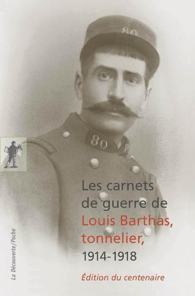 Carnets de guerre De Louis Barthas Tonnelier