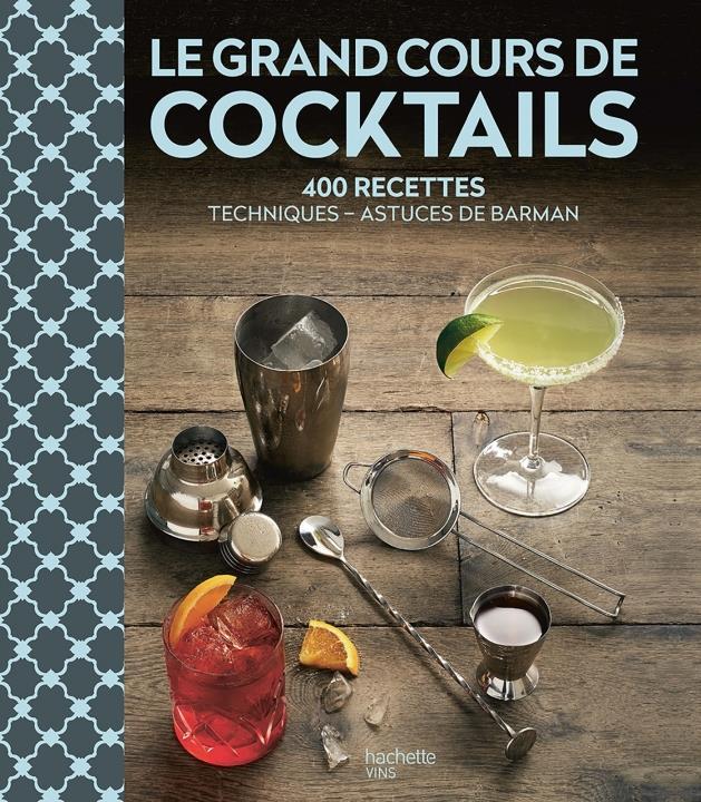 le grand livre du bar et des cocktails