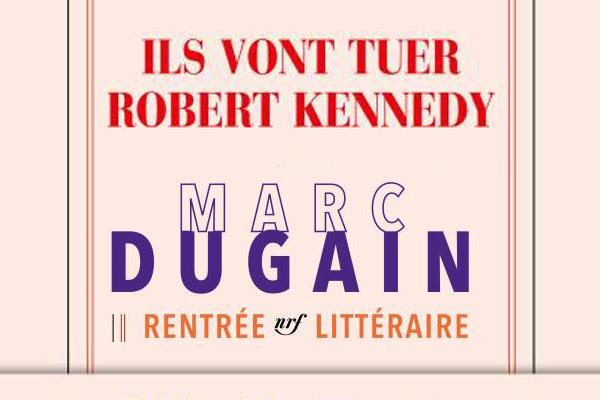 Ils Vont Tuer Robert Kennedy  Tout Sur Robert  Conseils DExperts Fnac