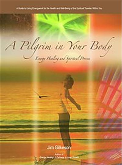 A Pilgrim in Your Body
