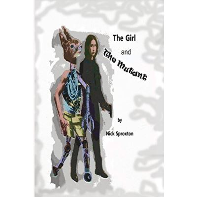 The Girl and The Mutant - [Version Originale]