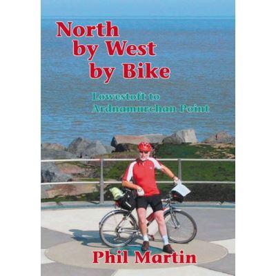North by West by Bike: Lowestoft to Ardnamurchan Point - [Version Originale]