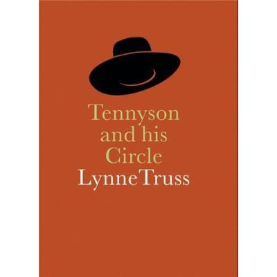 Tennyson & His Circle /Anglais