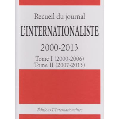 Recueil du journal L'Internationaliste 2000-2013