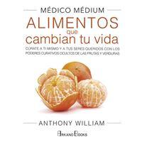 Medico medium-alimento que cambian