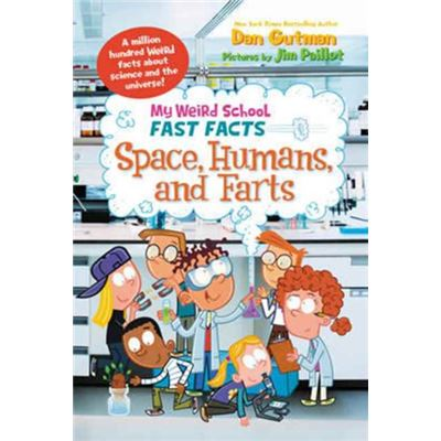 My Weird School Fast Facts Space Humans