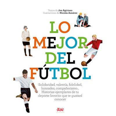 Lo Mejor Del Fútbol - [Livre en VO]