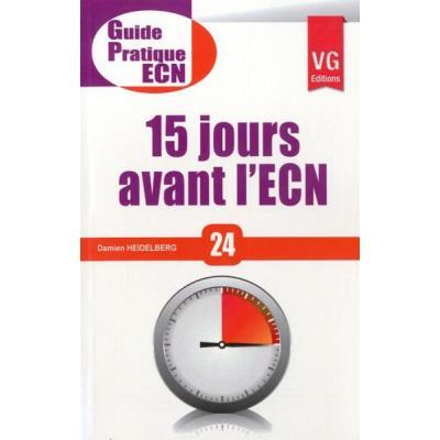 Guide Pratique Ecn 15 Jours Avant L'Ecn