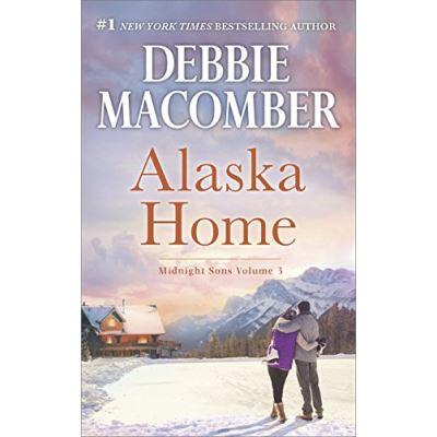 Alaska Home: A Romance Novel Falling for Him (Midnight Sons) - [Livre en VO]