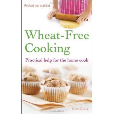 Wheat-Free Cooking Rita Greer