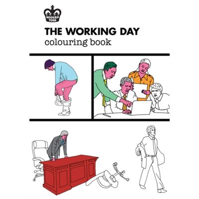 Modern Toss: The Working Day Colouring Book (Modern Toss Colouring Books) (Jp Oversized)