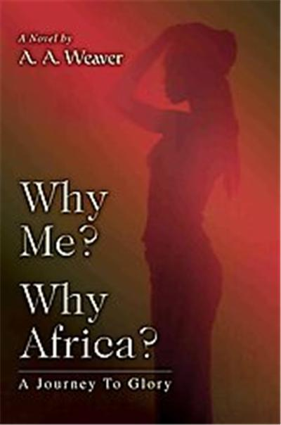 Why Me? Why Africa?
