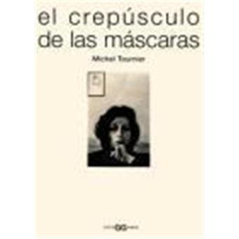 El crepusculo de las mascaras