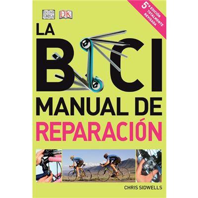 La Bici, Manual De Reparación - [Livre en VO]
