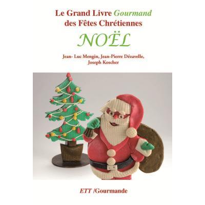 Grand Livre Gourmand de Noël