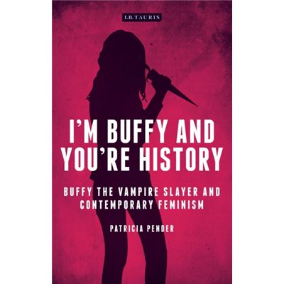 Im Buffy & Youre History