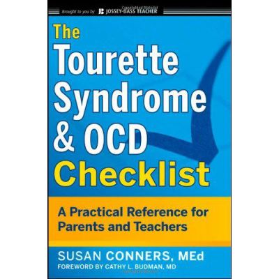 The Tourette Syndrome & OCD Checklist: A Practical Reference for Parents and Teachers (J-B Ed: Checklist) - [Version Originale]