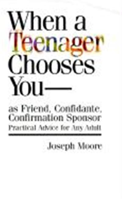 When a Teenager Chooses You-