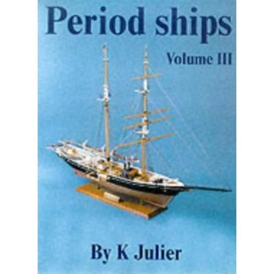The Period Ship Handbook: No. 3 - [Livre en VO]