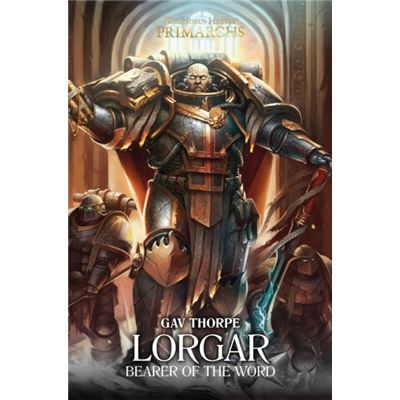 Lorgar Bearer Of The World