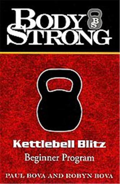 Body Strong Kettlebell Blitz