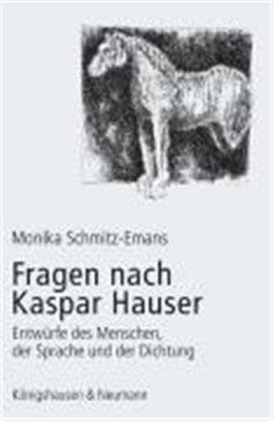 Fragen nach Kaspar Hauser