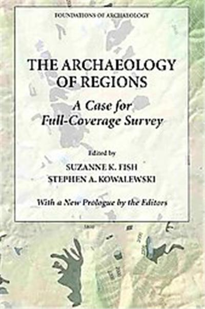 The Archaeology of Regions, Foundations of Archaeology