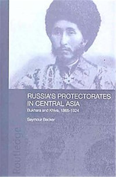 Russia's Protectorates in Central Asia