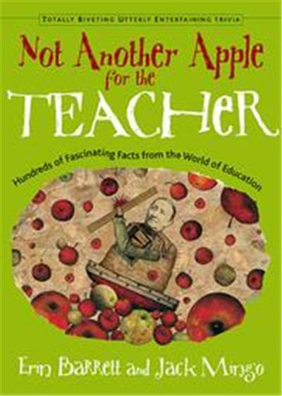 Not Another Apple for the Teacher, Totally Riveting Utterly Entertaining Trivia Series