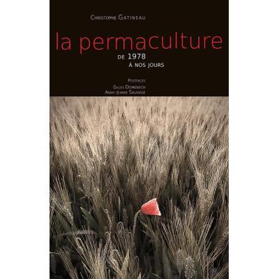 La Permaculture T,2 , De 1978 À Nos Jours