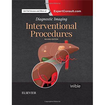 Diagnostic Imaging: Interventional Procedures, 2E