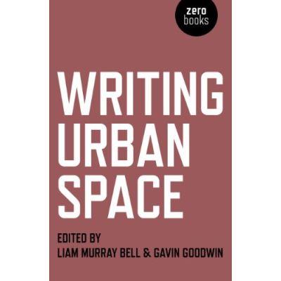 Writing Urban Space - [Livre en VO]