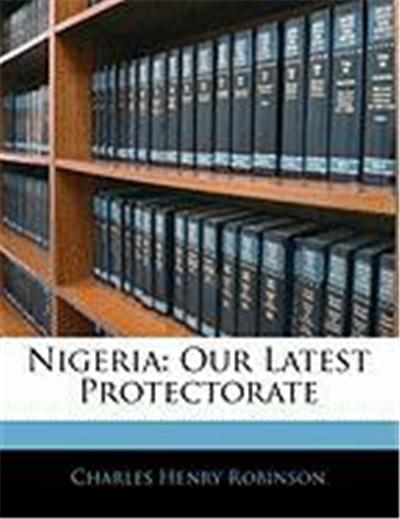 Nigeria: Our Latest Protectorate