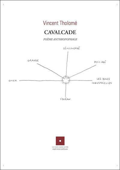CAVALCADE Poème anthropophage