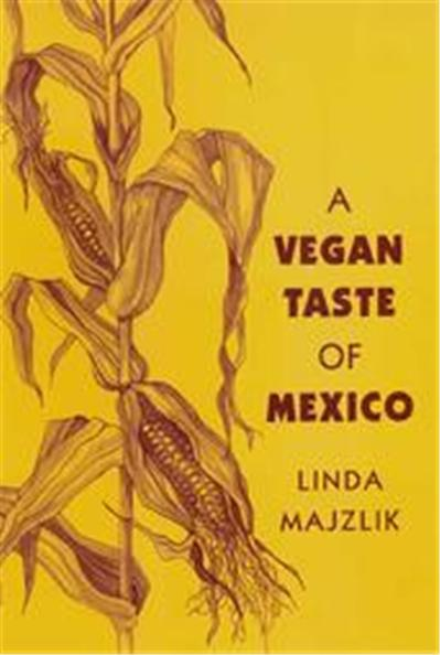 A Vegan Taste of Mexico, Vegan Cookbooks