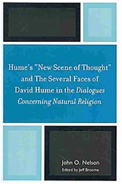 Hume's New Scene of Thought and the Several Faces of David Hume in the Dialogues Concerning Natural Religion