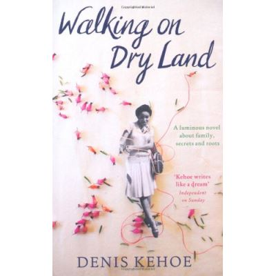 Walking on Dry Land - [Livre en VO]