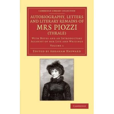 Autobiography, Letters and Literary Remains of Mrs Piozzi (Thrale) - [Version Originale]