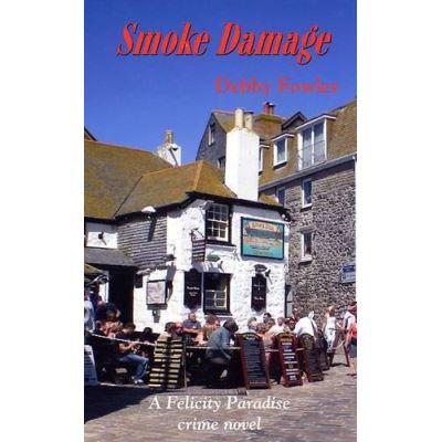 Smoke Damage (Felicity Paradise Crime Novel) - [Version Originale]