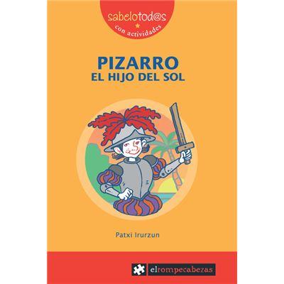 Pizarro, El Hijo Del Sol [Livre en VO]