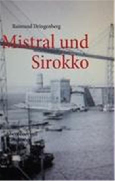 Mistral und Sirokko