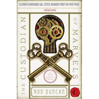 The Custodian Of Marvels (The Fall Of The Gas-Lit Empire) (Paperback)