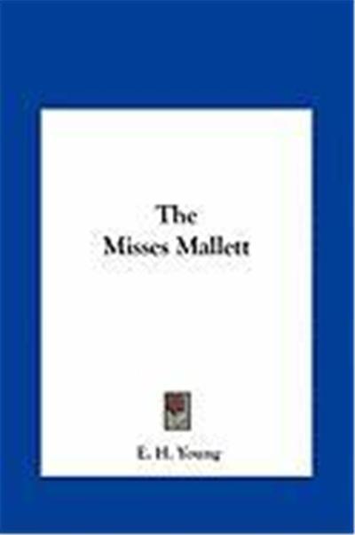 The Misses Mallett the Misses Mallett