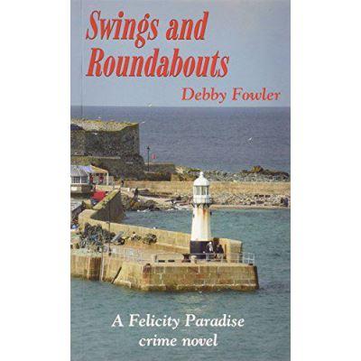 Swings and Roundabouts (Felicity Paradise Crime Novel) - [Version Originale]