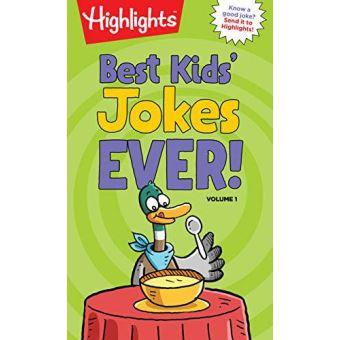 Best kids' jokes ever! volume 1