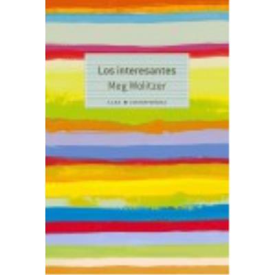 Los Interesantes - Wolitzer, Meg