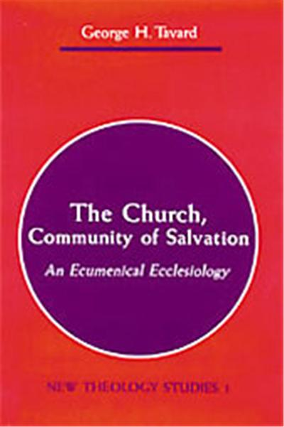 The Church, Community of Salvation, New Theology Studies, Vol. 1
