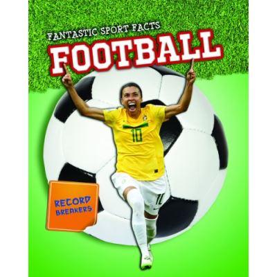 Football (Fantastic Sport Facts)