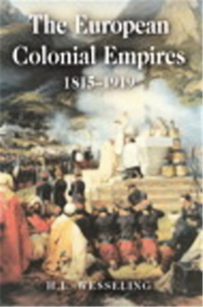 The European Colonial Empires, 1815-1919, Studies in Modern History (Longman (Firm)).